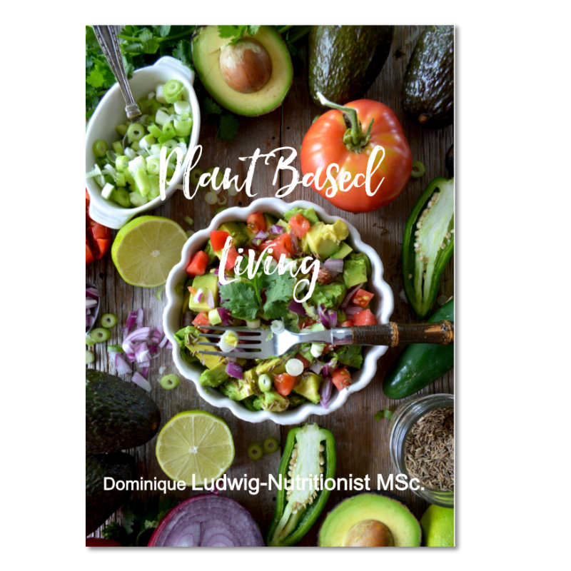 Plant based living - your nutrition
